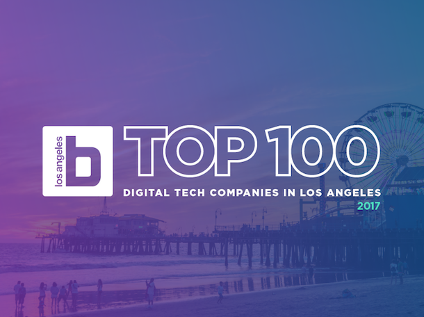 largest 100 tech companies in los angeles 2017 built in los angeles